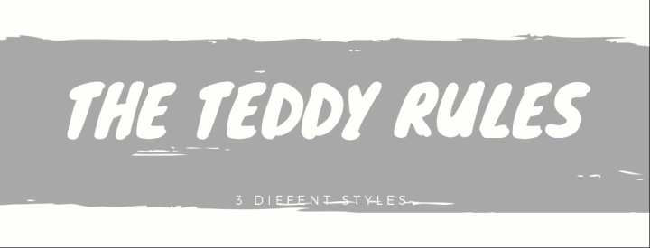 The Teddy rules